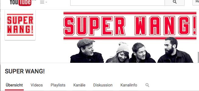 SUPER WANG! hat einen YouTube-Channel